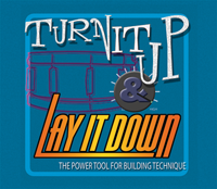 Turn It Up and Lay It Down: Volume 2
