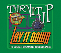 Turn It Up and Lay It Down: Volume 3