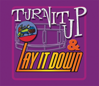 Turn It Up and Lay It Down: Volume 4