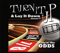 Turn It Up and Lay It Down: Volume 7